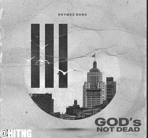 Rhymez Bobo – God Is Involved Ft. Otega