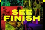 Dapo Tuburna – See Finish ft. Mayorkun