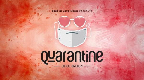 Otile Brown – Quarantine