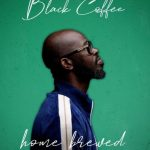 Black Coffee – Home Brewed Live Mix 003