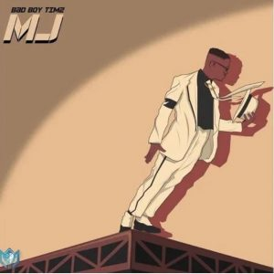 Bad Boy Timz – MJ (Michael Jackson)