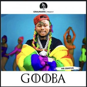 Mr Gbafun – Gooba