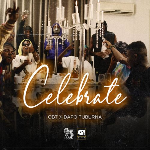 OBT Ft. Dapo Tuburna – Celebrate (Audio + Video)
