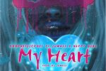 Prophetic Poet – My Heart Ft. Nappy Girl, Juwhiz