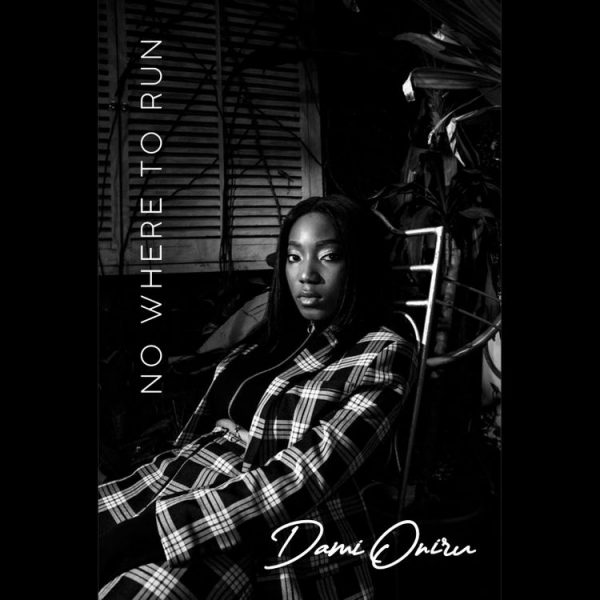 Dami Oniru – Nowhere to Run