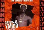 Mr Gbafun – Original Yahoo ft. Kapolion
