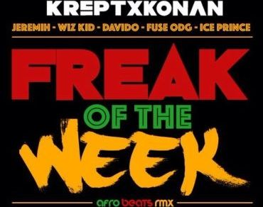 Krept & Konan – Freak Of The Week (Remix) ft. Davido, Wizkid, Fuse ODG & Ice Prince