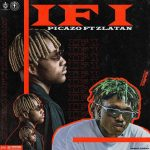 Picazo – If I ft. Zlatan