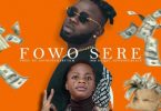 Surrest Ft. Destiny Boy – Fowo Sere