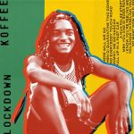 Koffee – Lockdown