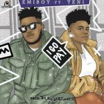 Emiboy – I Go Pay ft. Teni