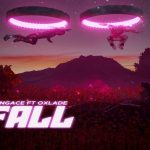 YungAce – Fall ft. Oxlade