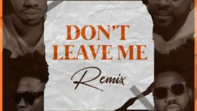 Photo of Josh2funny – Don't Leave Me (Remix) ft. Falz, Vector & Magnito