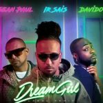 Sean Paul ft. Davido & Irsais – Dream Girl (Remix)