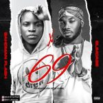 Bahdman Flash Ft. Slimcase – 69