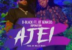 D-Black – Ajei ft. O.T. Genasis, DopeNation