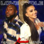 Enisa – Love Cycle (Remix) ft. Davido