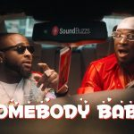 Peruzzi – Somebody Baby Ft. Davido (Video)
