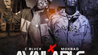 Photo of C Blvck – Available ft. Mohbad