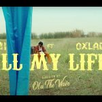 M.I Abaga – All My Life ft. Oxlade (Video)