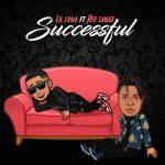 Lil Loma – Successful ft. Red Savage