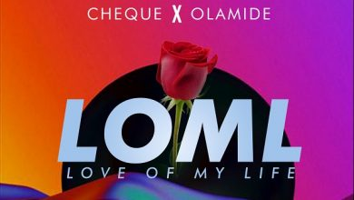 Photo of Cheque – LOML ft. Olamide